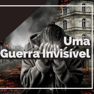 Uma guerra invisivel