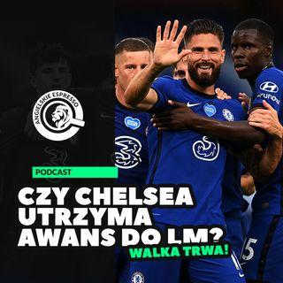 Czy Chelsea utrzyma awans do Ligi Mistrzów?