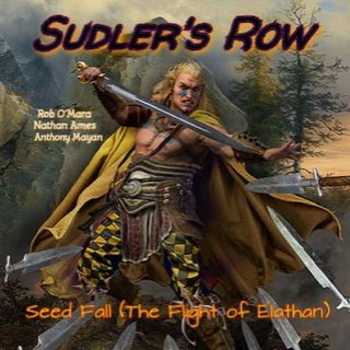Seed Fall (The Flight of Elathan) - Sudler's Row