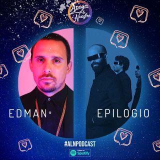 Apoya Lo Nuestro | Edman & Epilogio