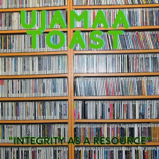 Ujamaa Toast - Integrated As A Resource