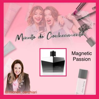 Magnetic Passion