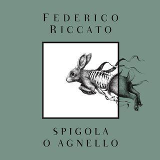 "Federico Riccato ""Spigola o agnello"""