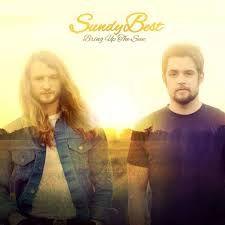 Sundy Best Bring Up The Sun