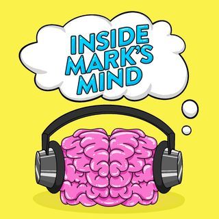 Inside Mark's Mind