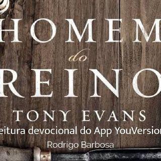 4# - Devocional YouVersion - O Poder De Um Homem De Verdade - Tony Evans - Leitura Rodrigo Barbosa