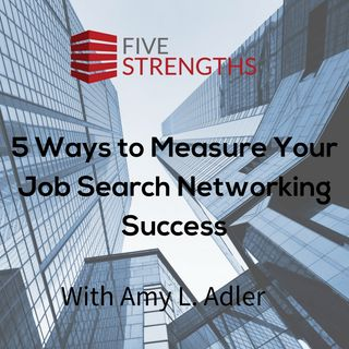 5 Ways to Measure Your Job Search Networking Success | Your Job Search Coach Podcast