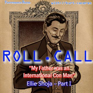 """""""MY FATHER was an INTERNATIONAL CON MAN"""" - with Ellie Shoja - Part I"""