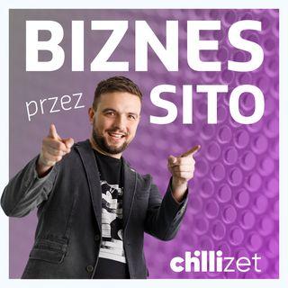 Biznes przez Sito w Chillizet