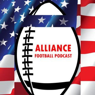 Episode 2 - Alliance Football 101, Who You Know, Camps, and Memphis AAF