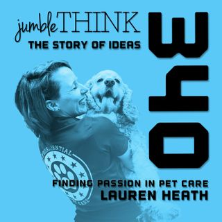 Finding Passion in Pet Care with Lauren Heath
