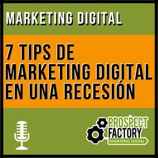 7 tips de marketing digital en una recesión | Prospect Factory