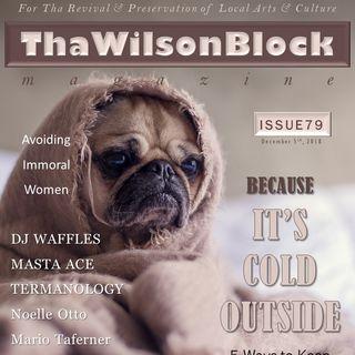 ThaWilsonBlock Magazine Issue79 (12/5/18)