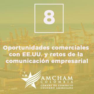 8. Oportunidades comerciales con EE.UU. y retos de la comunicación empresarial