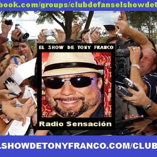 CLUB DE FANS el Show de Tony Franco