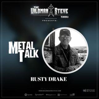 Metal Talk Featuring Rusty Drake