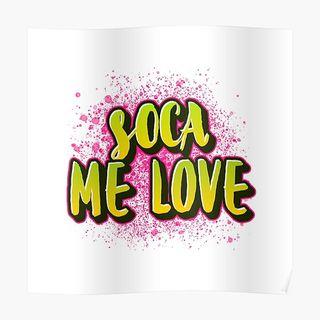 Soca Me Love (Bajan 2 D Bone) Vol 3
