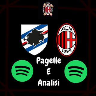 MILAN CHE CONVINCE... MA NON BASTA || Sampdoria Milan 1-4