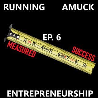 EP. 6 Entrepreneurship