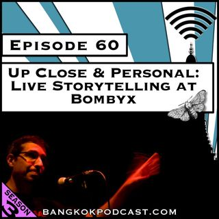 Up Close and Personal: Live Storytelling at Bombyx [Season 3, Episode 60]