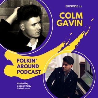 EP11 Colm Gavin