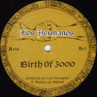 Los Hermanos ‎- Birth Of 3000