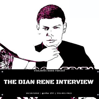 The Dian Rene Interview.