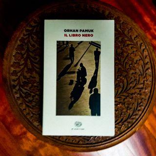 """""""Il libro nero"""" di Orhan Pamuk"""