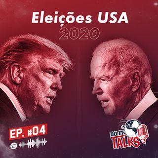 EP #04 - USA Elections 2020