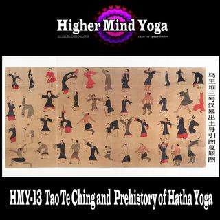 HMY-13  Tao Te Ching and  Prehistory of Hatha Yoga