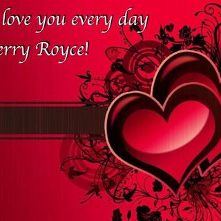 Ms.B Loves Jerry Royce Everyday -   A Valentine's Day Tribute to My Friend