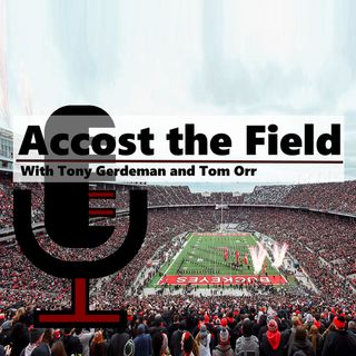 Accost the Field -- Instant Reaction From Ohio State 36-31 Over Nebraska