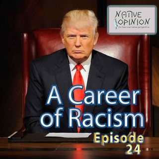 Episode 24 A Career of Racism