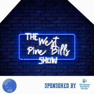 The West Pine Bills Show