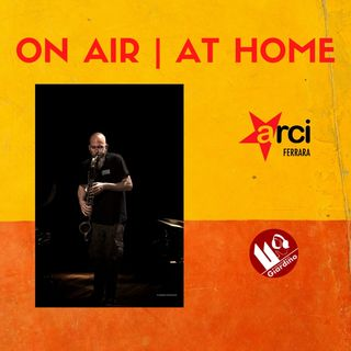 ON AIR | AT HOME - con Marco Colonna