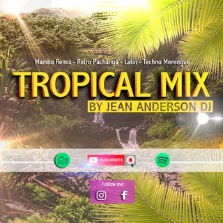 Megamix Tropical Mambo Latin Techno Merengue 2020