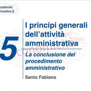 05 la conclusione del procedimento amministrativo