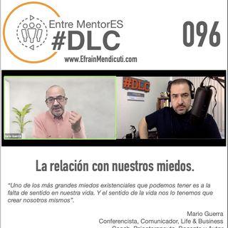 #DLC 096 con Mario Guerra