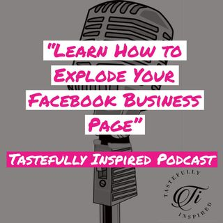 Learn How to Explode Your Facebook Business Page