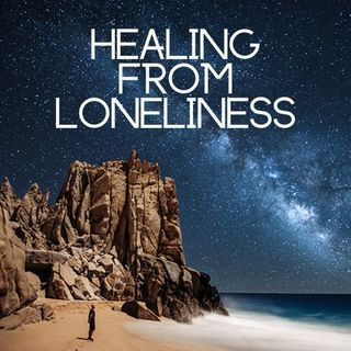 Healing From Loneliness with relaxing piano music