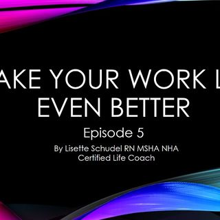 Episode 5 work life matters podcast