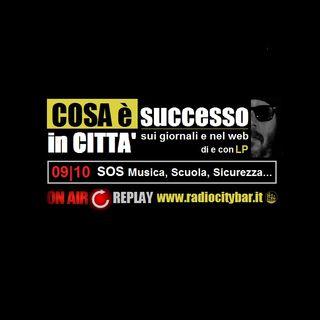 COSA è SUCCESSO in CITTA' 09 Ottobre 2017 SOS MUSICA, SCUOLA, CULTURA
