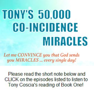 Episode 13: Tony's 50,000 Co-Incidence Miracles, pages 192 through 212