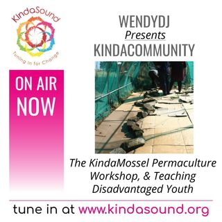 Permaculture Workshop Recap; How to Teach the Youth | KindaCommunity with WendyDJ and the Full Circle Crew