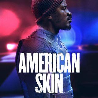 Episode 89- American Skin