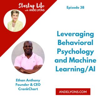 Leveraging Behavioral Psychology  and Machine Learning/AI