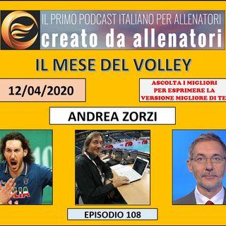 Episodio 108: 4 chiacchiere con Andrea Zorzi