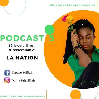 Podcast 5 série de Prière d'intercession 2 : la nation.mp3