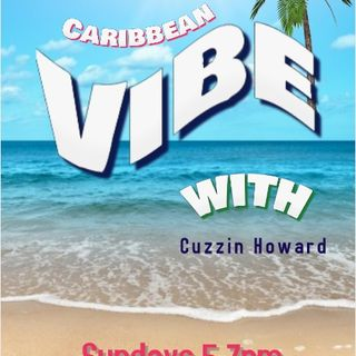 cuzzin_howard_carribean_vibe-08/20/17