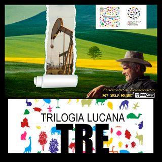 trilogia_lucana. 03 - Terza Parte; Lo Scenario